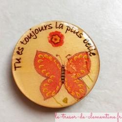 """""""Tu es toujours la plus belle"""" Magnet de collection un cadeau utile et plaisir"""