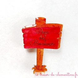"""Magnet de collection panneau """"Pays du bonheur"""" Pour que l'on pense à vous tous les jours..."""